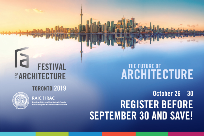 RAIC Festival of Architecture 2019 | Royal Architectural Institute