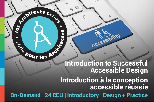For Architects Series - Introduction to Successful Accessible Design Poster