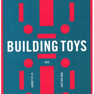 Poster for Building Toys exhibit