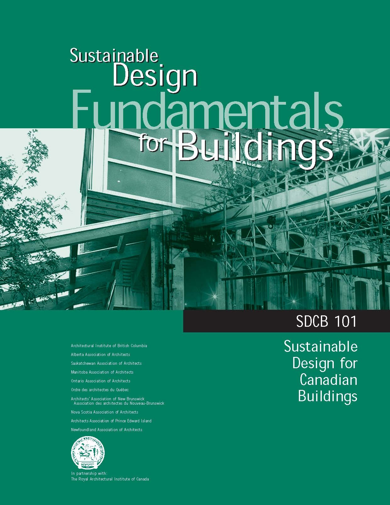 Sdcb 101 Sustainable Design Fundamentals For Buildings Royal Architectural Institute Of Canada